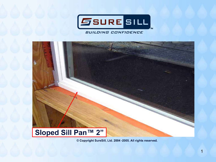 Suresill Sloped Sill Pan Suresill Protect Your